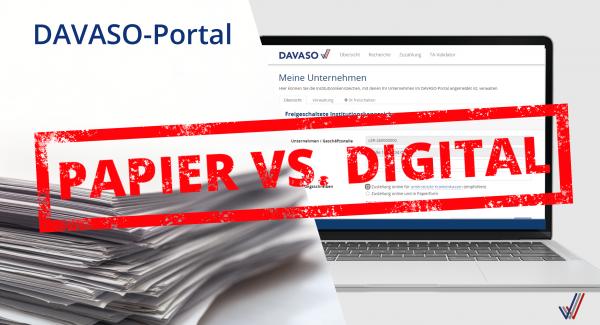 DAVASO-Portal_Papier vs online